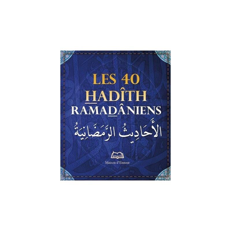 Les Quarante hadîth Ramadâniens Abderrazak Mahri