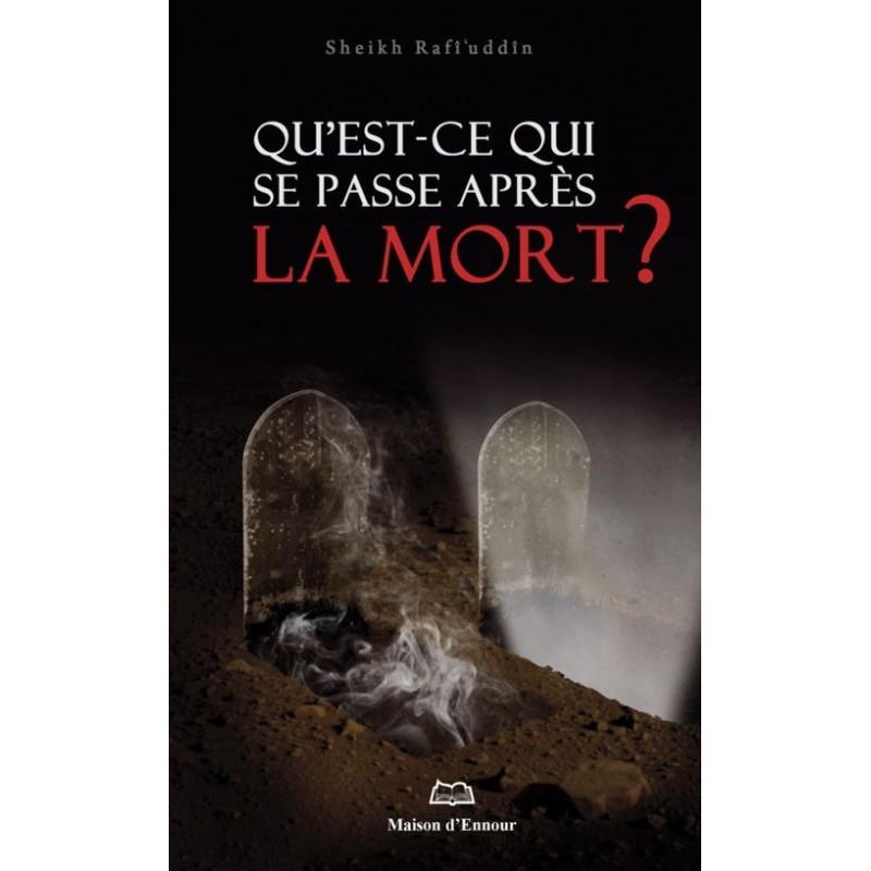 Qu'est-ce qui se passe après la mort ? Sheikh Rafî'uddîn