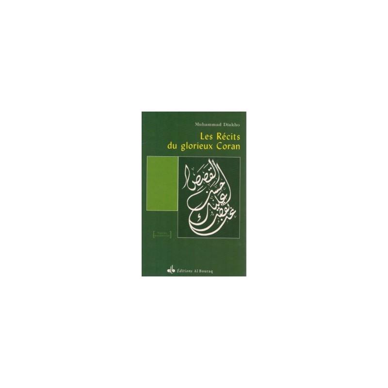 Les récits du glorieux Coran Muhammad Diakho