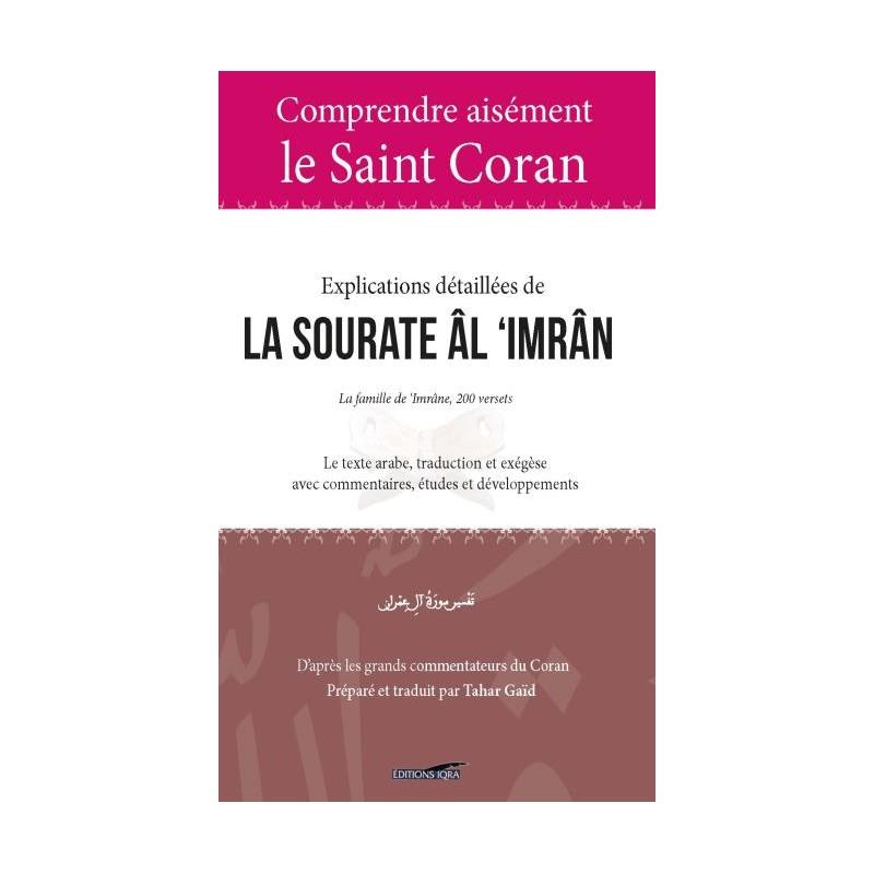 Comprendre Aisement le Saint Coran : Explications Detaillees de la Sourate Al 'Imran Tahar Gaïd