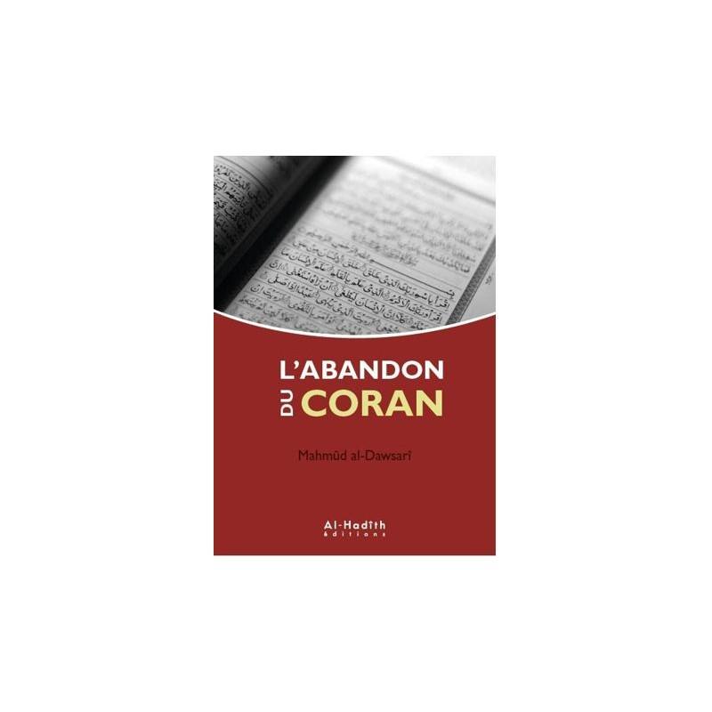 L'abandon du Coran Mahmûd al-Dawsarî