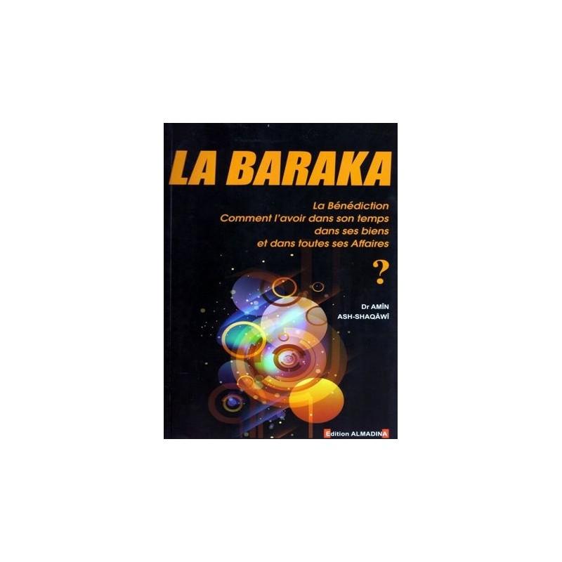 La Baraka – Dr Amîn Ash-Shaqâwî