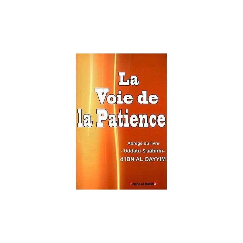 La Voie de la Patience Ibn Al-Qayyim