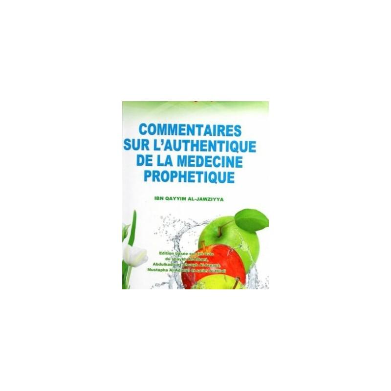 Les commentaires sur l'Authentique de la médecine prophétique Ibn Al-Qayyim