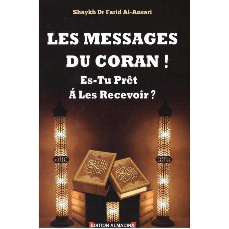 Les messages du Coran ! Es-tu prêt à les recevoir ? Farid Al-Ansari