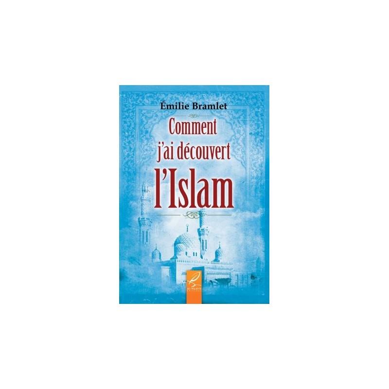 Comment j'ai découvert l'islam Emilie Bramlet