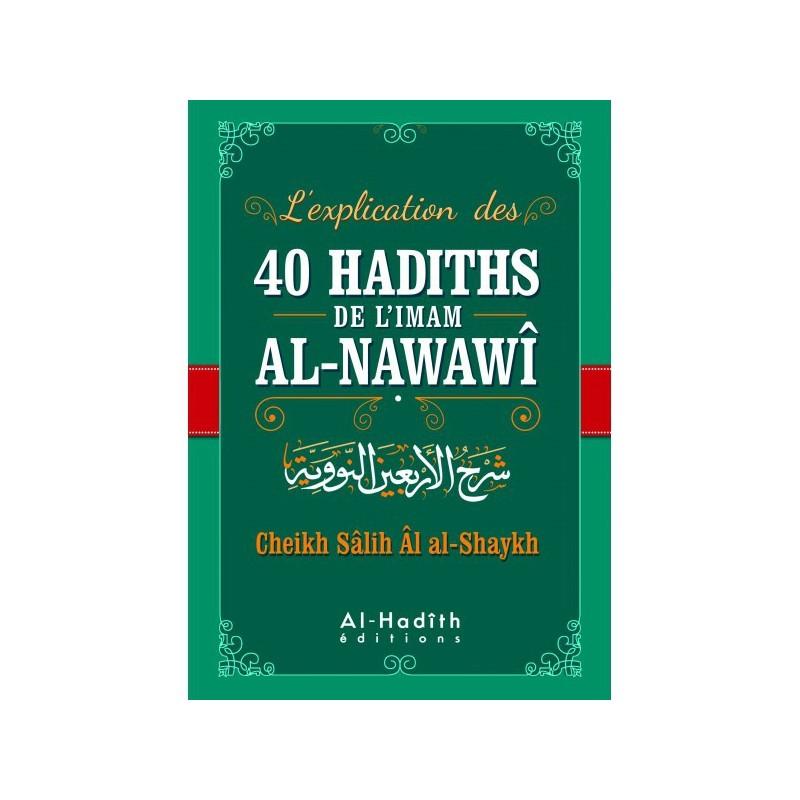 L'explication des 40 hadiths Al-Nawawi-commentaires Cheikh Salih Shaykh