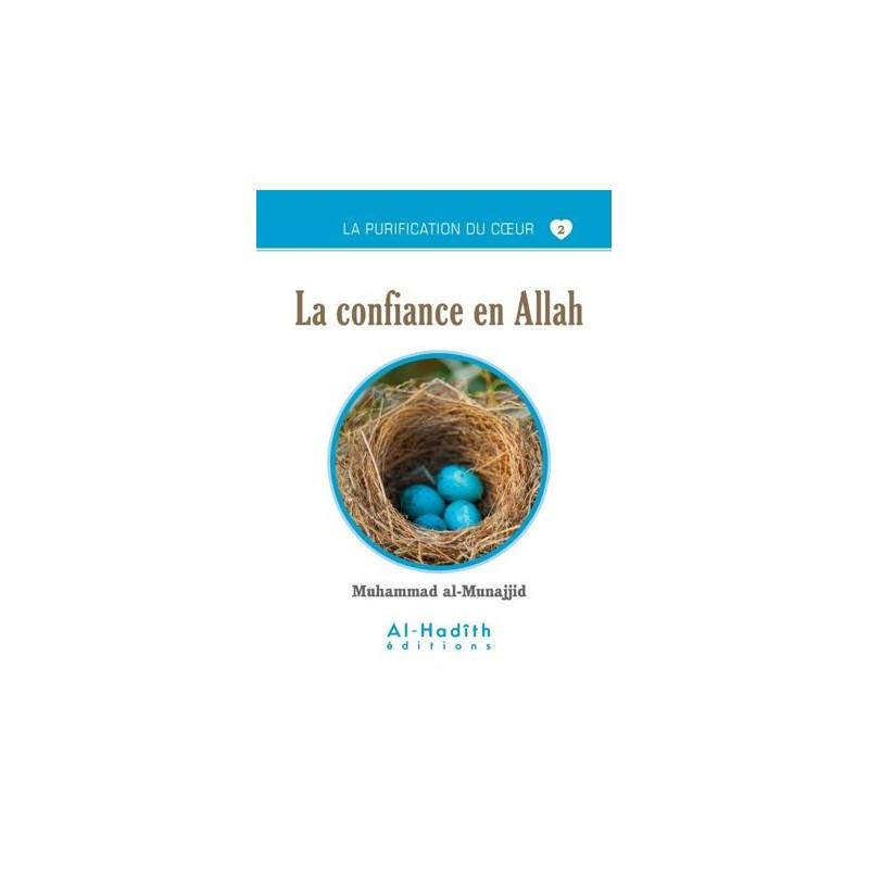 La confiance en Allah - Al-Munnajjid