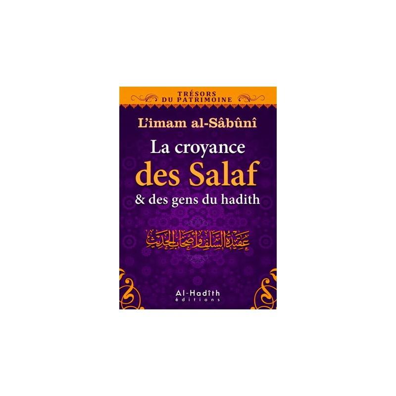 La croyance des Salaf et des gens du hadith d'après al-Sabuni