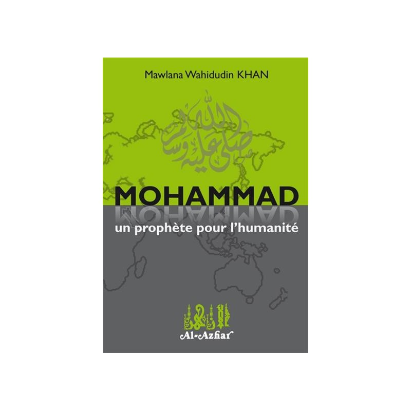 Mohammad - Un Prophète pour l'humanité