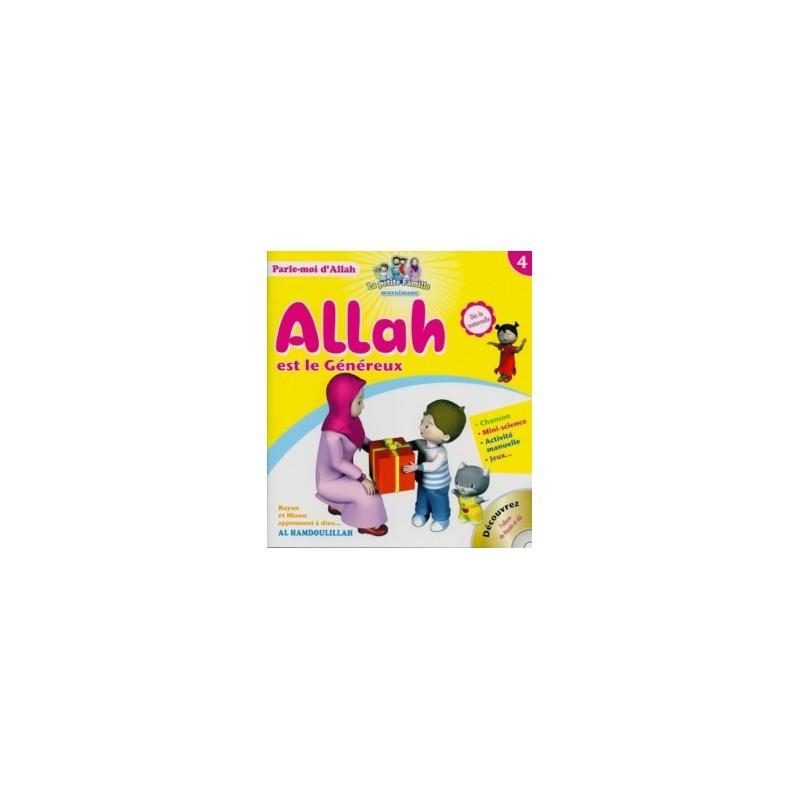 Allah est le Généreux – Tome 4 – série « Parle-moi d'Allah »