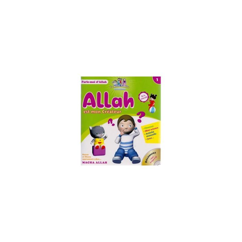 Allah est mon Créateur – Tome 1 – série « Parle-moi d'Allah »