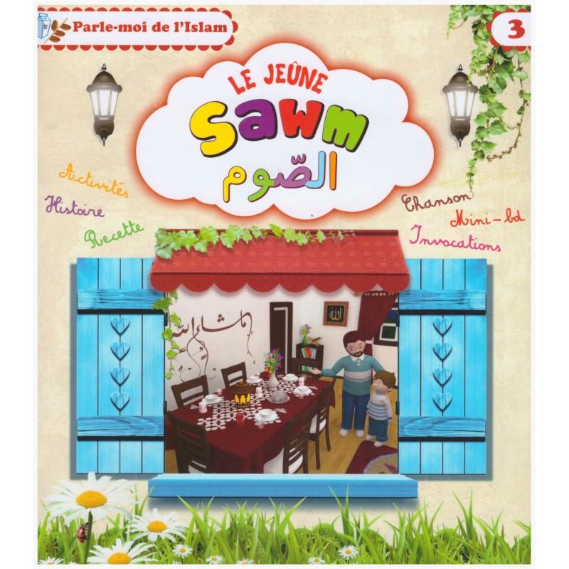 Parle-moi de l'Islam:Le jeûne (sawm)