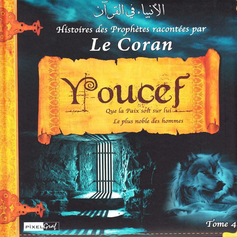 Histoires des Prophètes racontées par le Coran (Album 4) YOUCEF (sbdl)