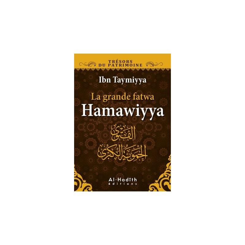 La grande fatwa Hamawiyya Ibn Taymiyya