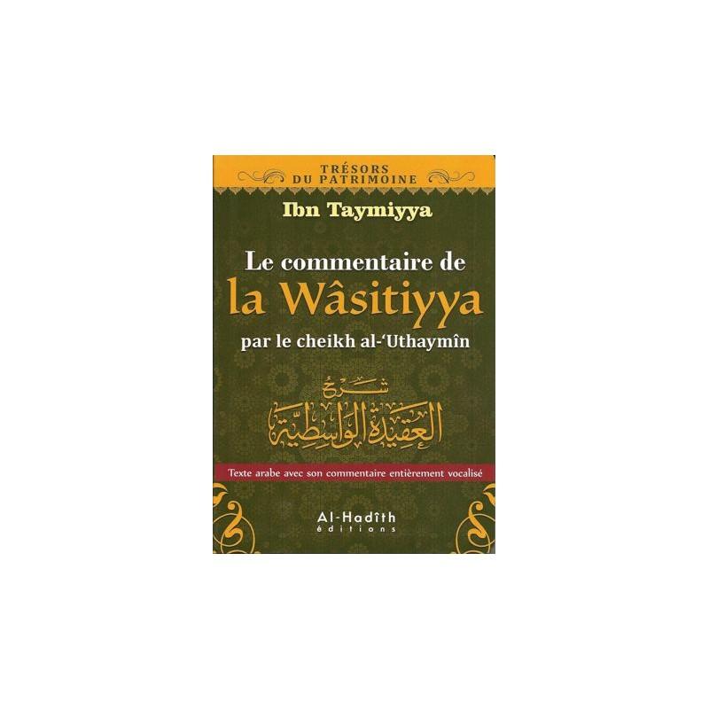 Le commentaire de la Wâsitiyya Ibn Taymiyya