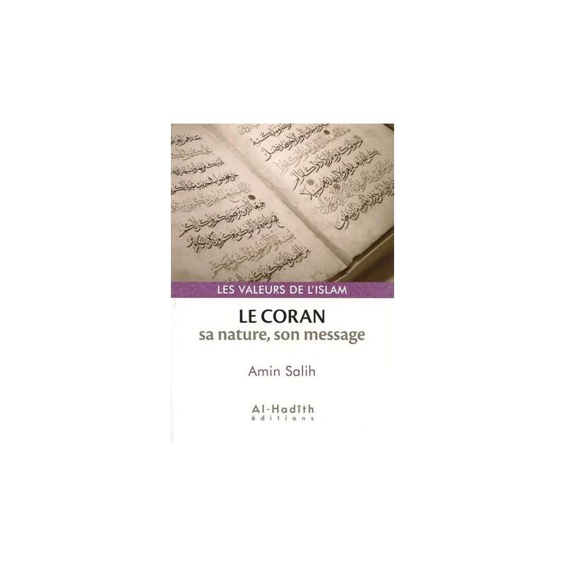 Le Coran sa nature, son message – Amin Salih