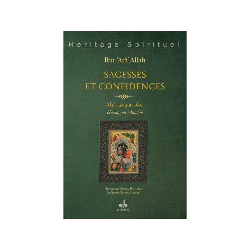 Sagesses et Confidences - Hikam wa Munajât
