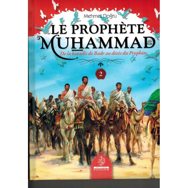 Le Prophète Muhammad N°2 – Mehmet Dogru