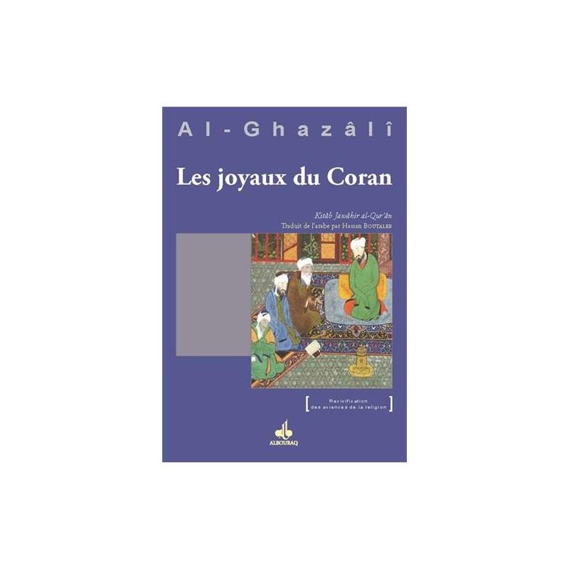 Les joyaux du coran (jawahir al qur'an) - Ghazali (Al-) Abu Hamid