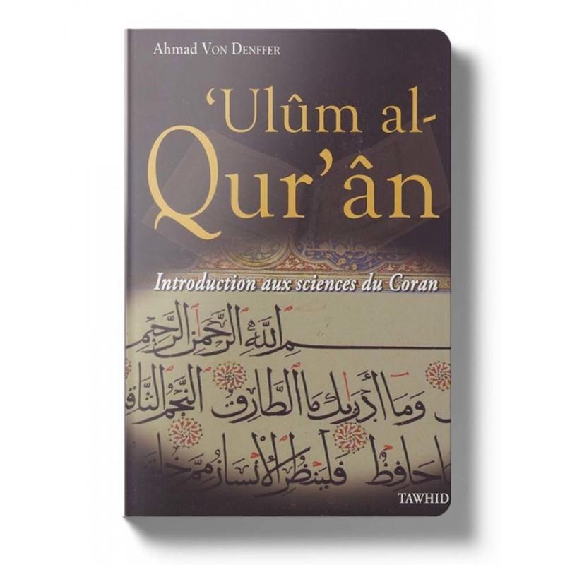 Introduction aux sciences du Coran Ahmad Von Denffer