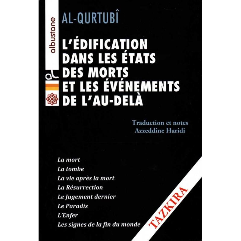 L'édification dans les états des morts et les évènements de l'Au-Delà, de Al Qurtubî