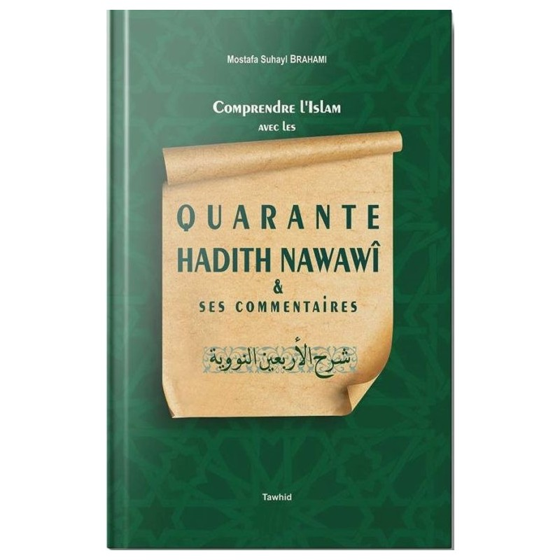 Quarante hadiths Nawawî An-Nawawi, Mostafa Brahami