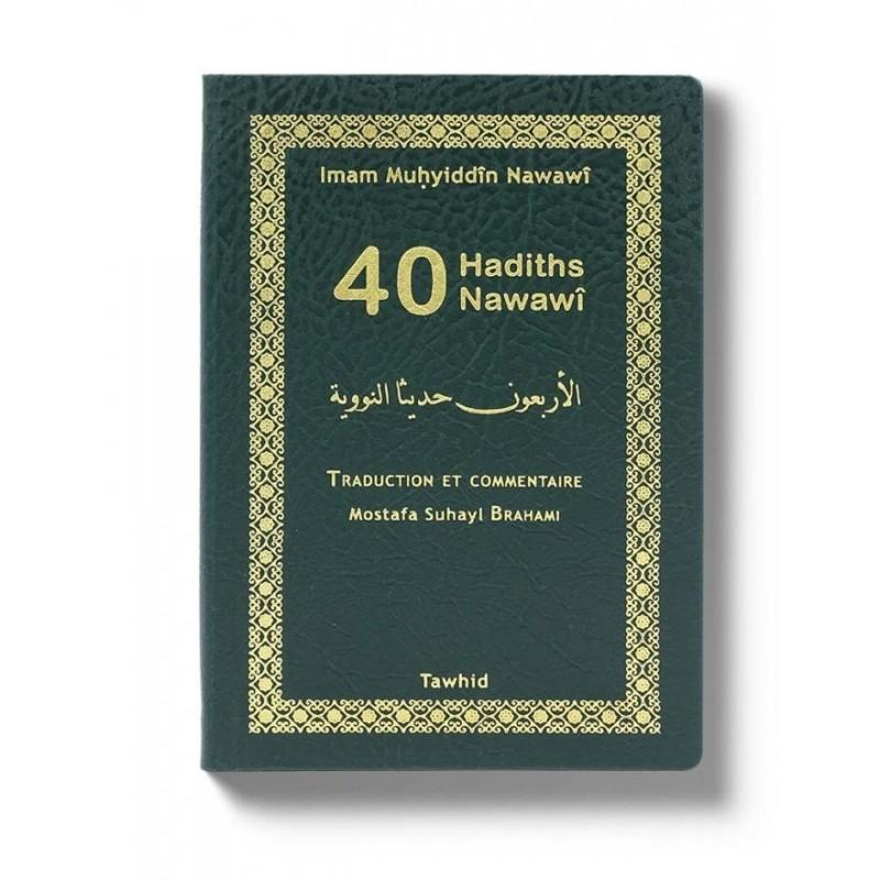 Quarante hadiths Nawawî (poche) An-Nawawi, Mostafa Brahami