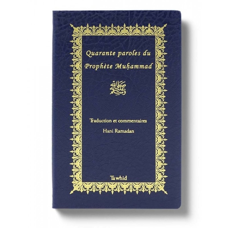 Quarante paroles du Prophète Muhammad Hani Ramadan
