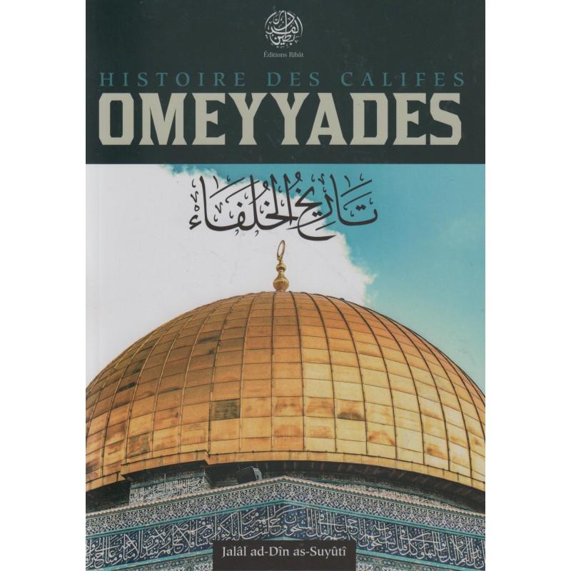Histoire des califes Omeyyades, de Jalâl ad-Dîn as-Suyûtî