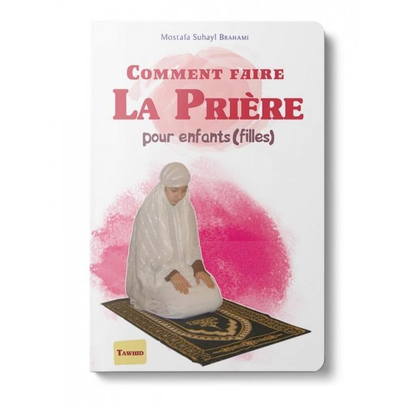 Comment faire la prière (Fille) Mostafa Brahami