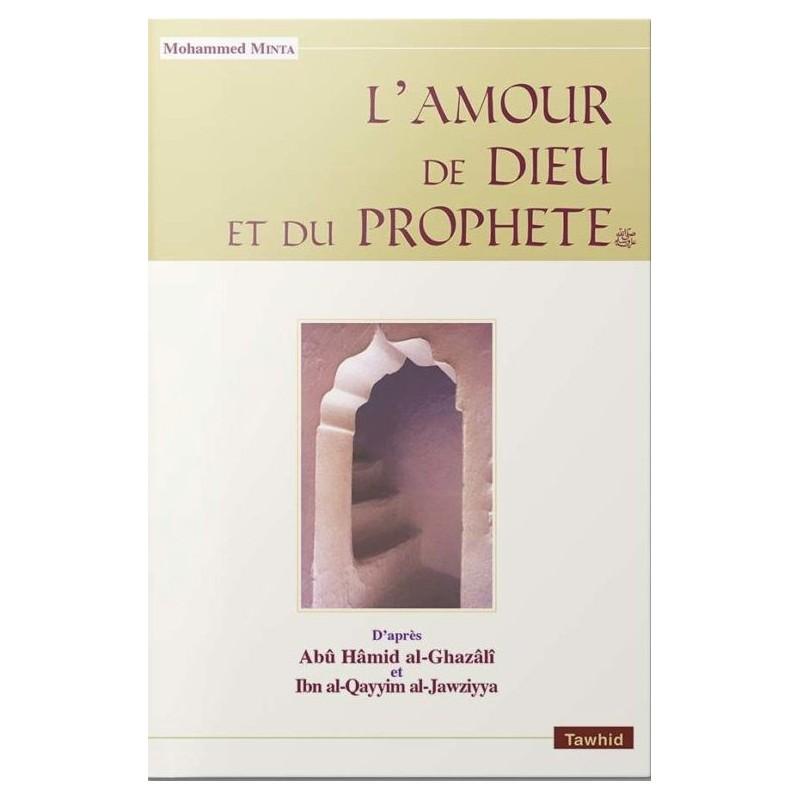 L'Amour de Dieu et du Prophète Mohammed Minta