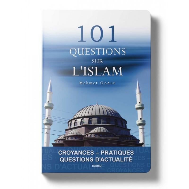 101 questions sur l'islam Mehmet Ozalp