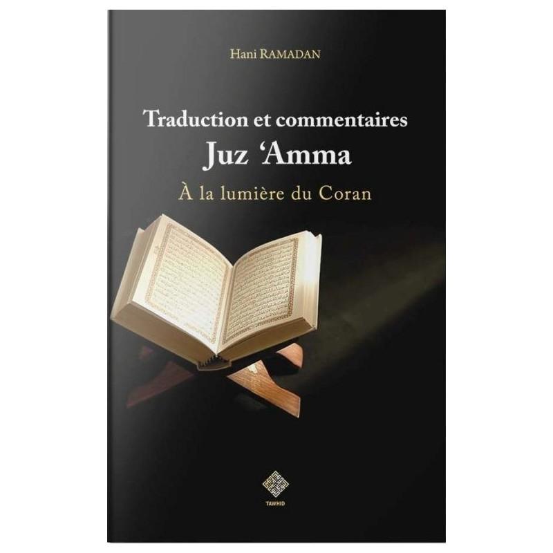 Traduction et commentaires Juz 'Amma Hani Ramadan