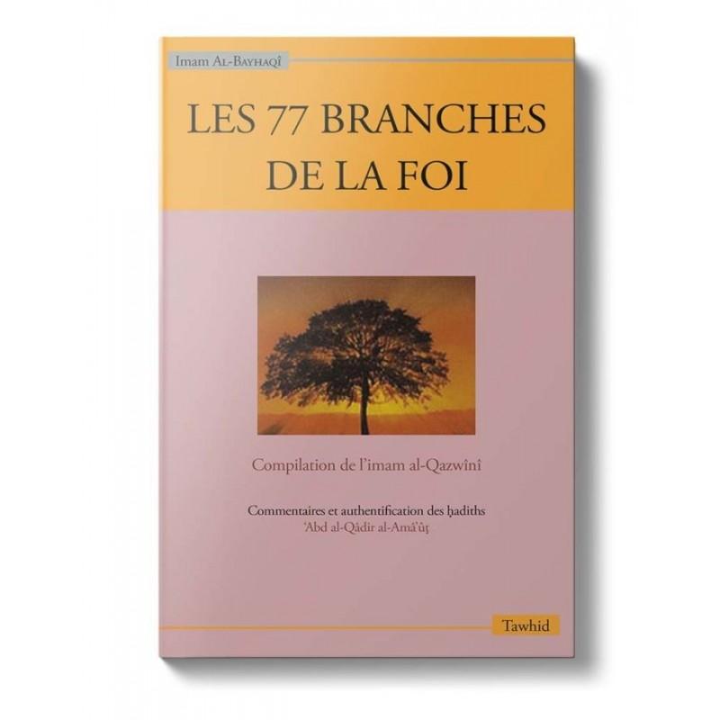 Les 77 branches de la foi Al-Bayhaqî