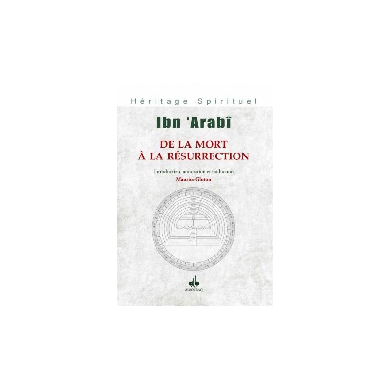 De la mort à la résurrection Ibn Arabî