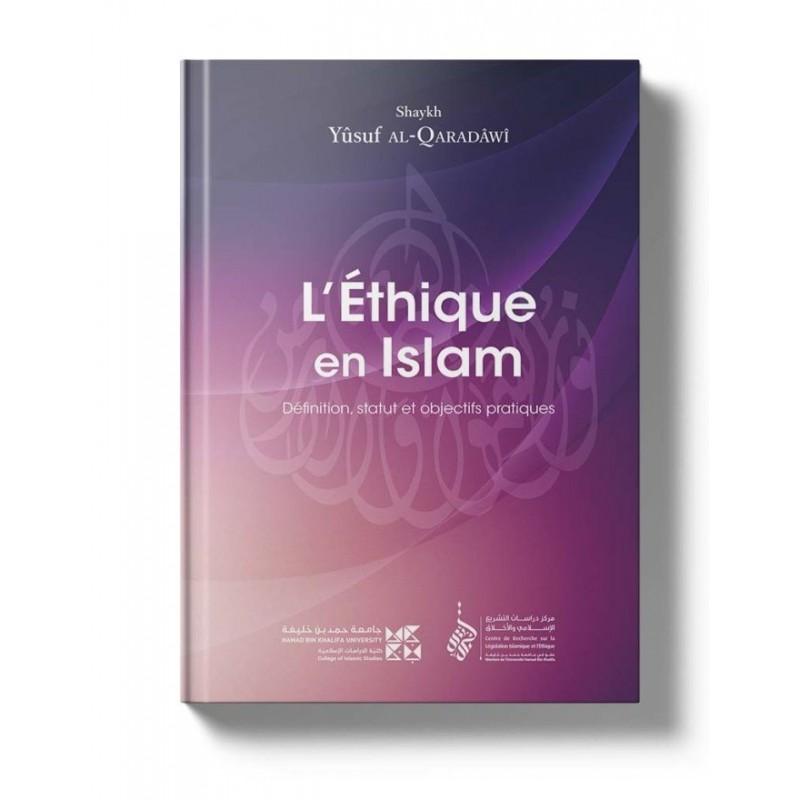 L'Éthique en Islam Yûsuf al-Qaradawi