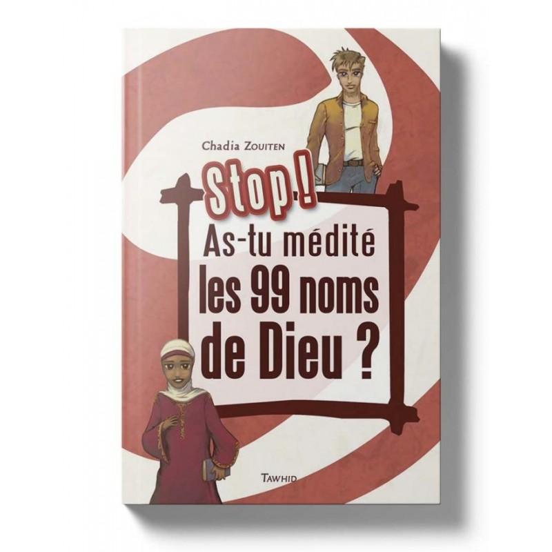 As-tu médité les 99 noms de Dieu ? Chadia Zouiten