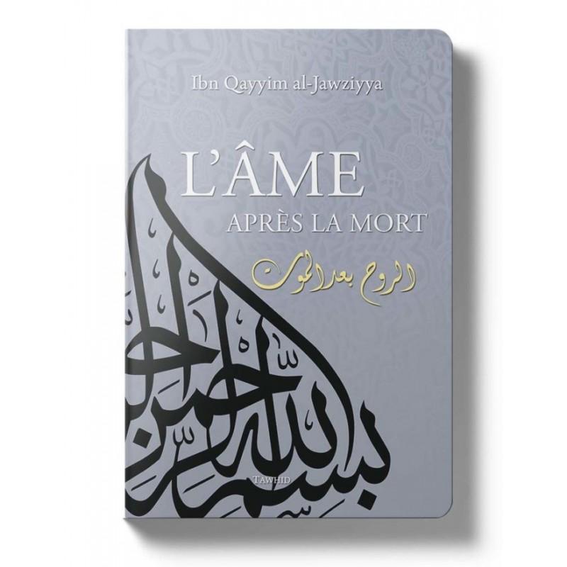 L'âme après la mort Ibn Qayim al Jawziya