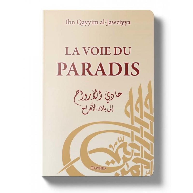 La voie du paradis Ibn Qayim al Jawziya