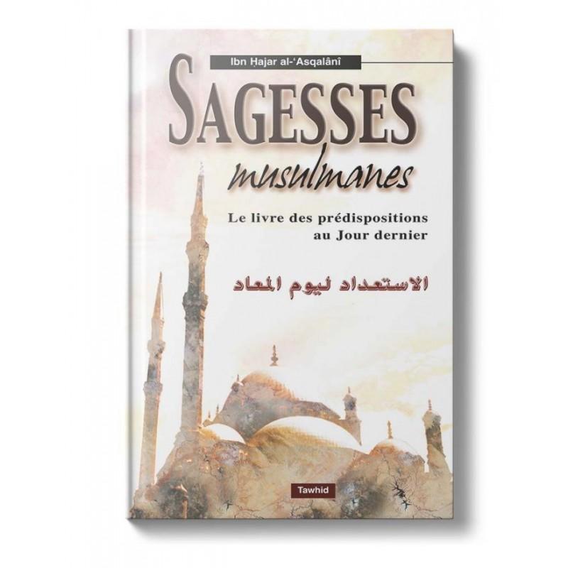 Sagesses Musulmanes Ibn Hajar Al-Asqalanî