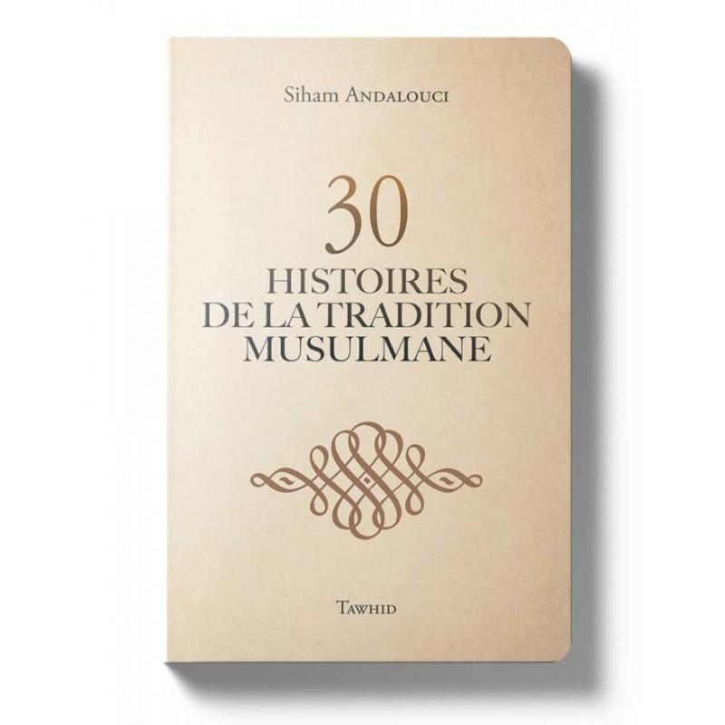 Ces héros de l'islam Siham Andalouci