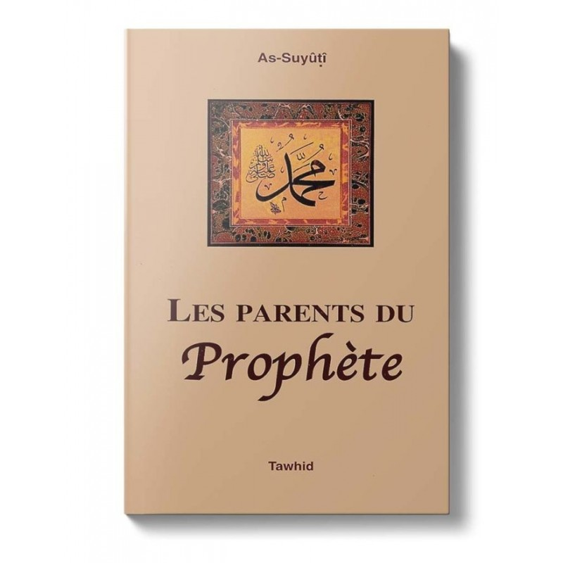 Les parents du prophète As-Suyutî