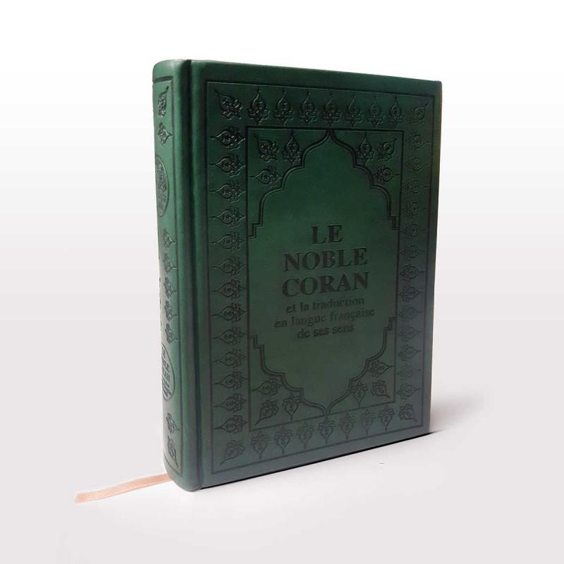 Le Noble CORAN avec traduction de ses sens vers la langue française (Couleur Vert)