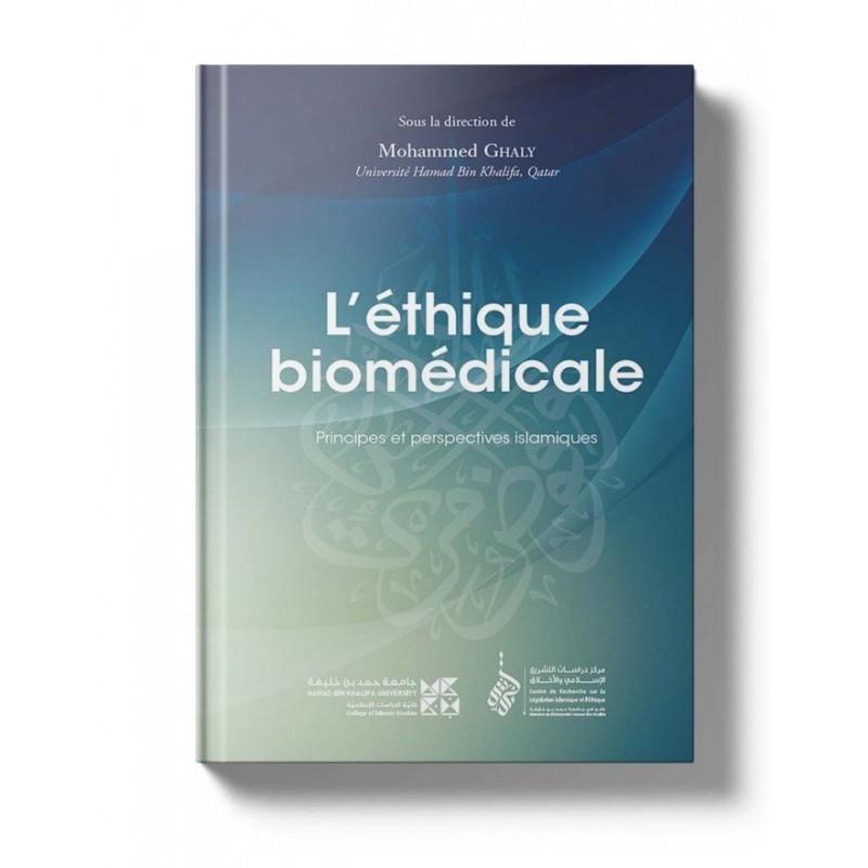 L'éthique biomédicale Mohammed Ghaly