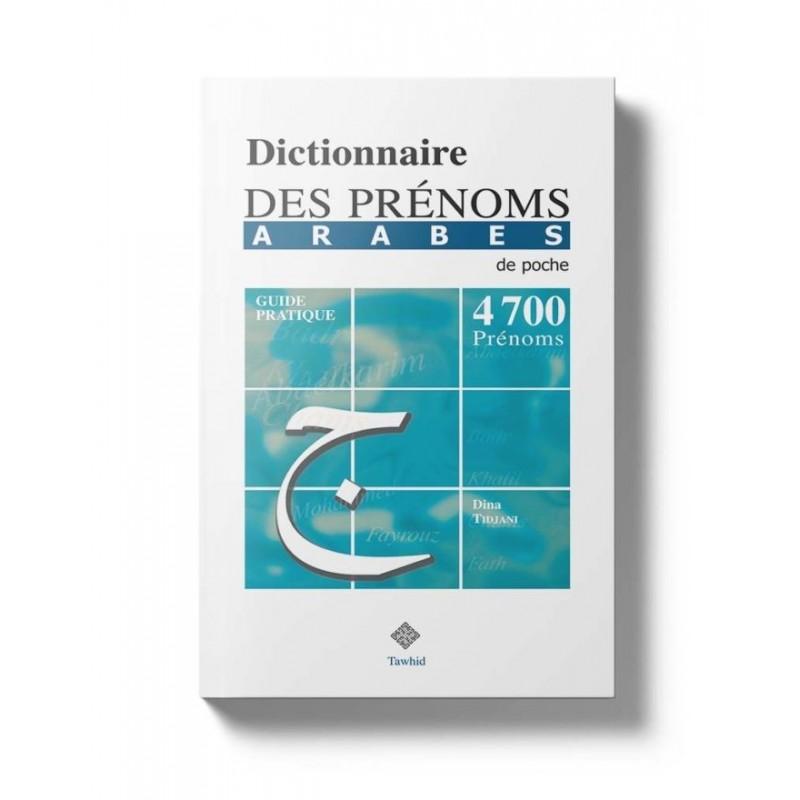 Dictionnaire des prénoms arabes Dina Tidjani