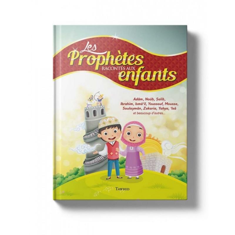 Les Prophètes racontés aux enfants Siham Andalouci