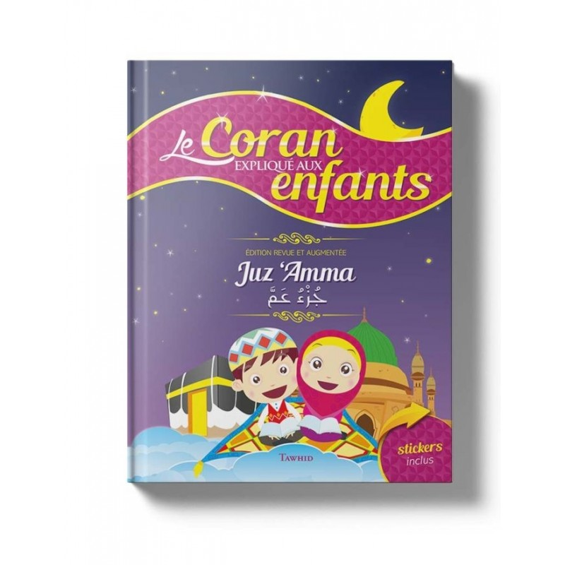 Le Coran expliqué aux enfants Siham Andalouci