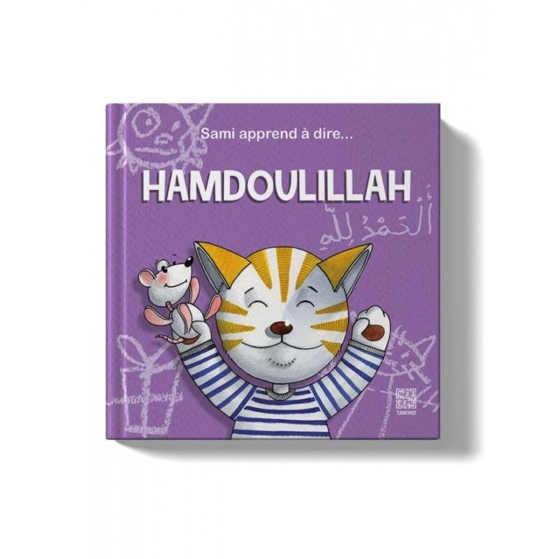 Sami apprend à dire… Hamdoulillah Siham Andalouci