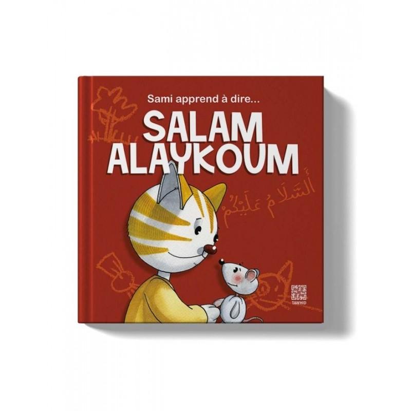 Sami apprend à dire… Salam alaykoum Siham Andalouci